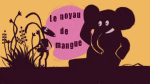 Le noyau de mangue (Extrait)