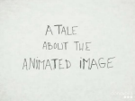 A tale about the animated image (EN)