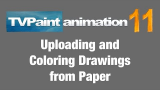 Uploading and Coloring Scanned Animation