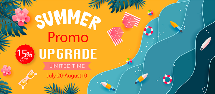 Summer Promotion! 15% off all upgrades.
